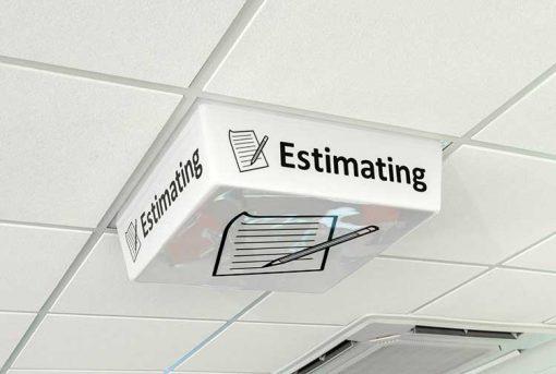 Estimating Sign - LED light off