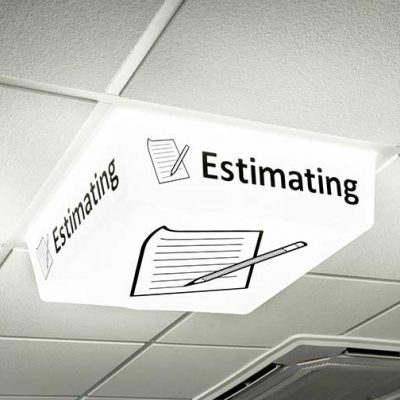 Estimating Sign - LED light on
