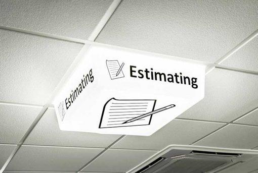 Estimating Sign - LED light on